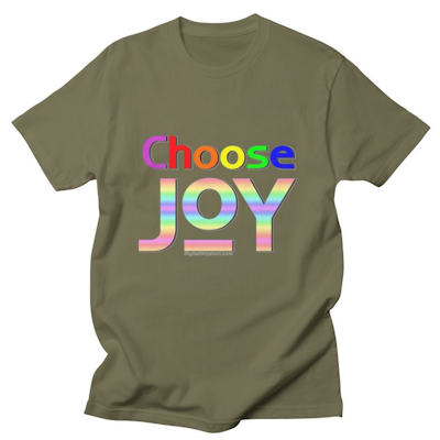 a t-shirt with Choose JOY printed on the front